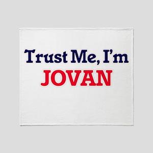 Trust Me, I'm Jovan Throw Blanket