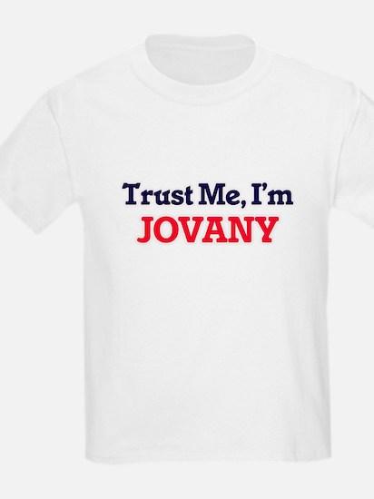 Trust Me, I'm Jovany T-Shirt