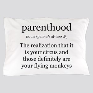 Definition of Parenthood Pillow Case