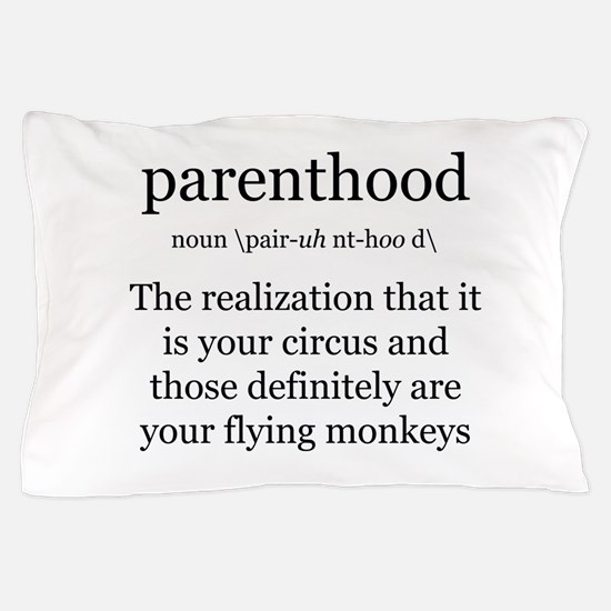 Definition of Parenthood Pillow Case