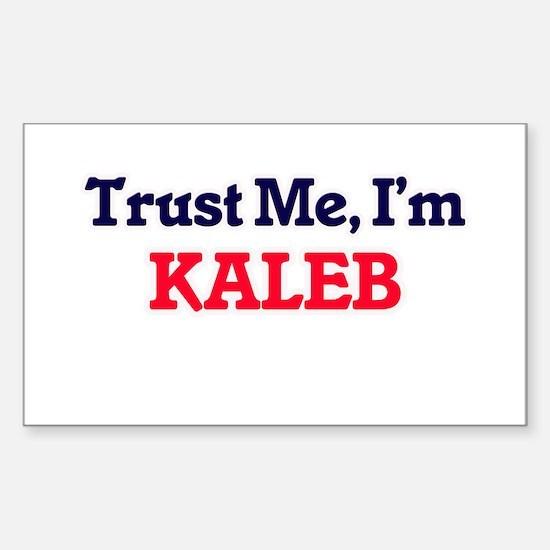 Trust Me, I'm Kaleb Decal