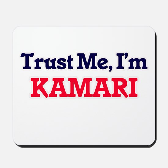 Trust Me, I'm Kamari Mousepad