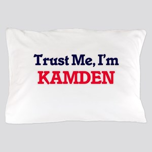 Trust Me, I'm Kamden Pillow Case
