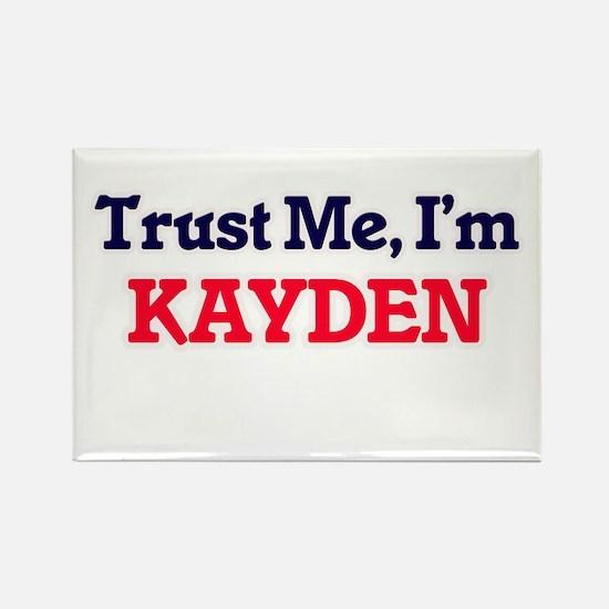 Trust Me, I'm Kayden Magnets