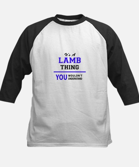 It's LAMB thing, you wouldn't unde Baseball Jersey