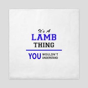 It's LAMB thing, you wouldn't understa Queen Duvet