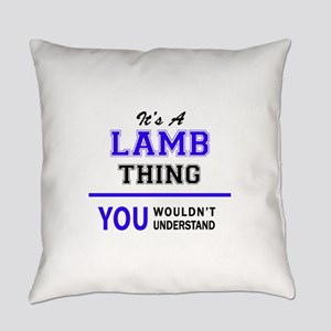 It's LAMB thing, you wouldn't unde Everyday Pillow