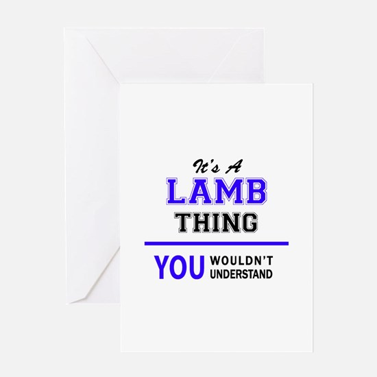 It's LAMB thing, you wouldn't under Greeting Cards