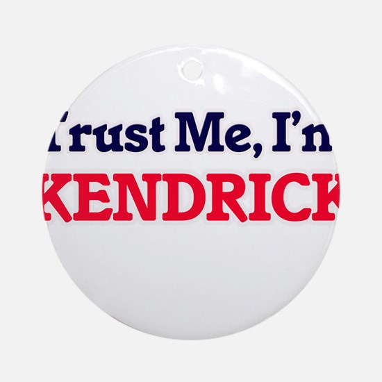 Trust Me, I'm Kendrick Round Ornament