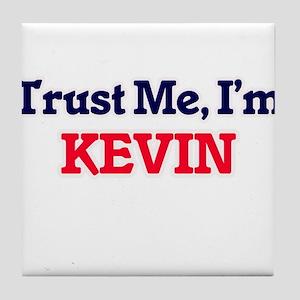 Trust Me, I'm Kevin Tile Coaster