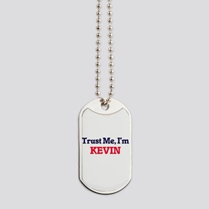 Trust Me, I'm Kevin Dog Tags