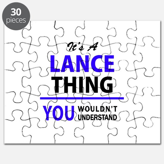 It's LANCE thing, you wouldn't understand Puzzle