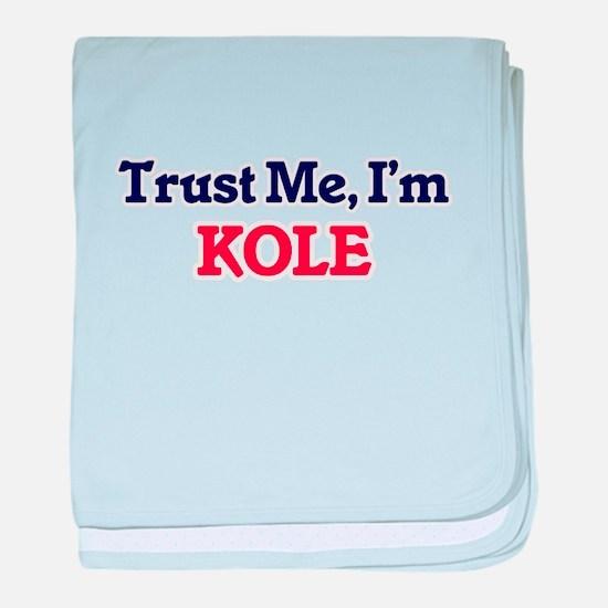 Trust Me, I'm Kole baby blanket