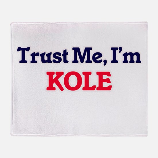 Trust Me, I'm Kole Throw Blanket