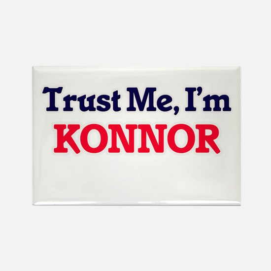 Trust Me, I'm Konnor Magnets
