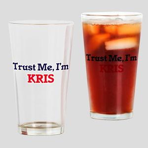 Trust Me, I'm Kris Drinking Glass