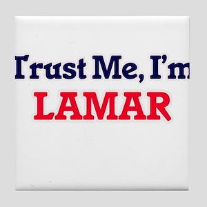 Trust Me, I'm Lamar Tile Coaster