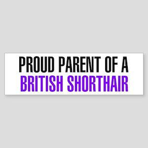 Proud Parent of a British Shorthair Sticker