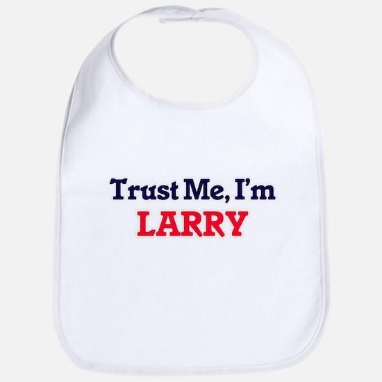 Trust Me, I'm Larry Bib