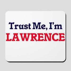 Trust Me, I'm Lawrence Mousepad