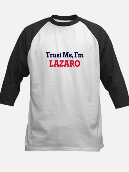 Trust Me, I'm Lazaro Baseball Jersey