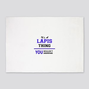 It's LAPIS thing, you wouldn't unde 5'x7'Area Rug