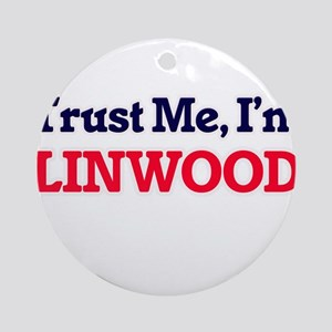 Trust Me, I'm Linwood Round Ornament