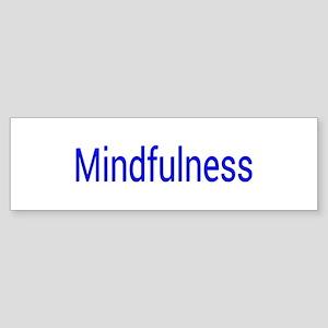 Mindfulness Bumper Sticker