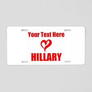 Loves Hillary Aluminum License Plate