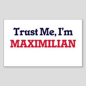 Trust Me, I'm Maximilian Sticker