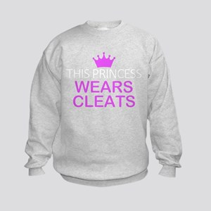 This Princess Wears Cleat Sweatshirt