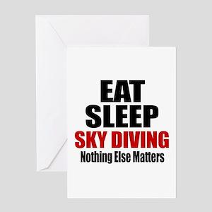 Eat Sleep Sky diving Greeting Card