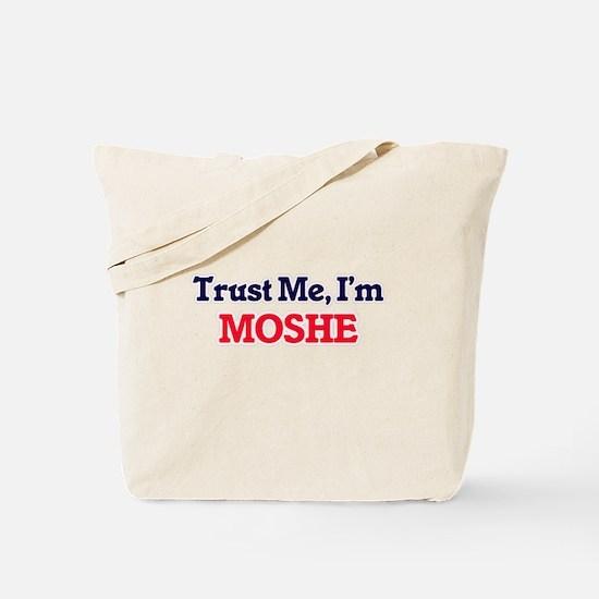Trust Me, I'm Moshe Tote Bag