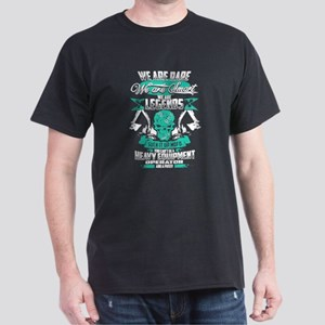 Heavy Equipment Operator We Are Legends T-Shirt