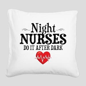 Night Nurse Square Canvas Pillow