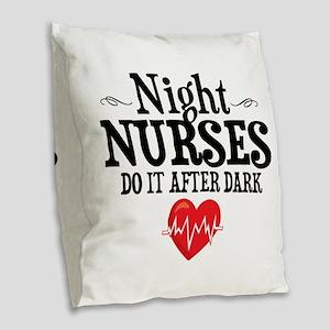 Night Nurse Burlap Throw Pillow