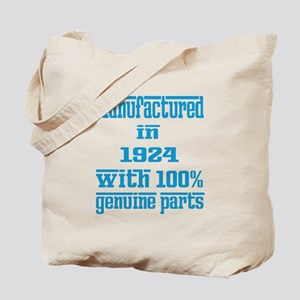 Manufactured in 1924 with 100% Genuine pa Tote Bag