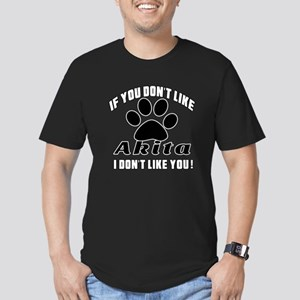 If You Don't Like Akit Men's Fitted T-Shirt (dark)