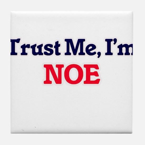 Trust Me, I'm Noe Tile Coaster