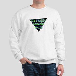 My Reality - Sweatshirt
