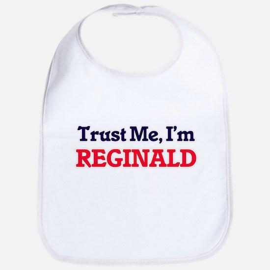 Trust Me, I'm Reginald Bib