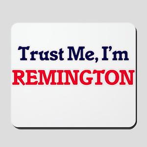 Trust Me, I'm Remington Mousepad