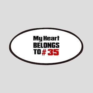 My Heart Belongs To # 35 Patch