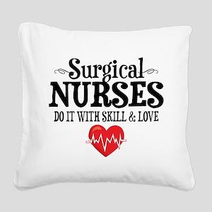 Surgical Nurse Square Canvas Pillow