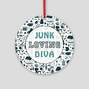 JUNK LOVING DIVA Round Ornament