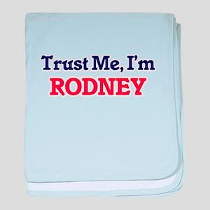 Trust Me, I'm Rodney baby blanket