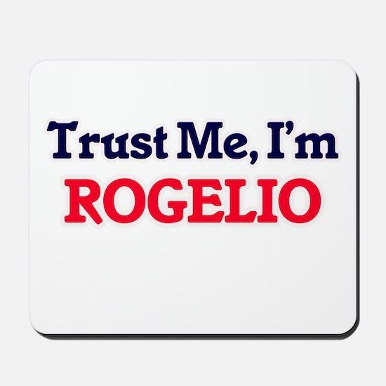 Trust Me, I'm Rogelio Mousepad