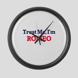 Trust Me, I'm Romeo Large Wall Clock