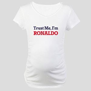 Trust Me, I'm Ronaldo Maternity T-Shirt