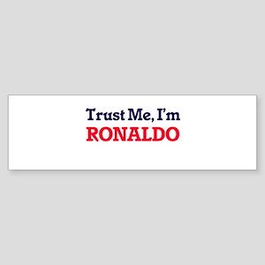 Trust Me, I'm Ronaldo Bumper Sticker